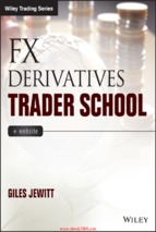 Forex_derivatives_trader_school_technical_and_practical_techniques_for_trading_foreign_exchange_derivatives