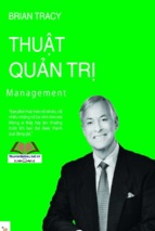 Thuật quản trị   brian tracy ( www.sites.google.com/site/thuvientailieuvip )