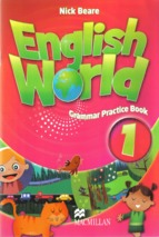 English_world_1_grammar_practice_book