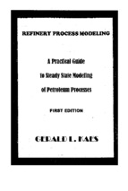 Refinery Process modeling :A Practical Guide to Steady State Modeling of Petroleum Processes