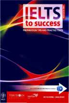 Ielts to success preparation tips and practice tests