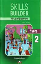 Skills builder flyers 2 student book (2018)