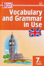 Vocabulary and Grammar in Use 7th