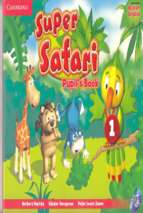 Super safari 1 pupil book