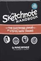 The Sketchnote Handbook - Mike Rohde