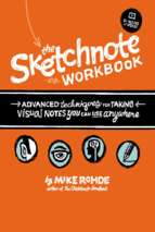 The Sketchnote Workbook - Mike Rohde