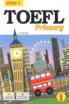 Step 1 of toefl primary book 1